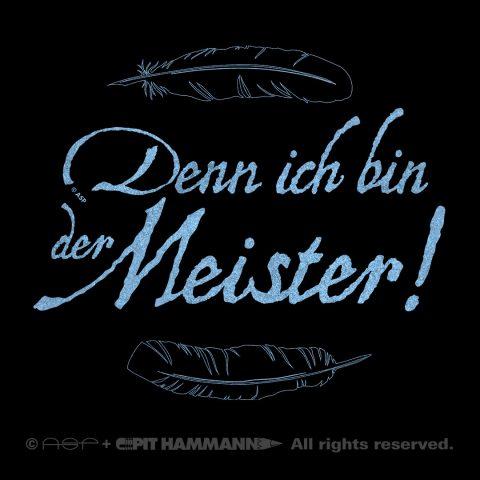 """Lettering Zitat """"Denn ich bin der Meister!"""""""